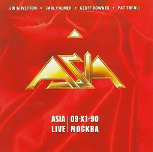 Asia - Asia Live: 09-XI-90 Mocквa CD (album) cover