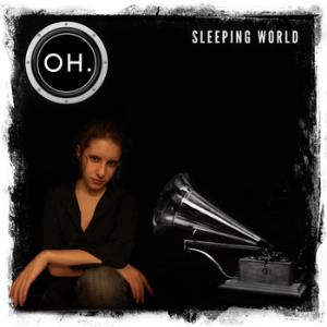 OH. - Sleeping World CD (album) cover