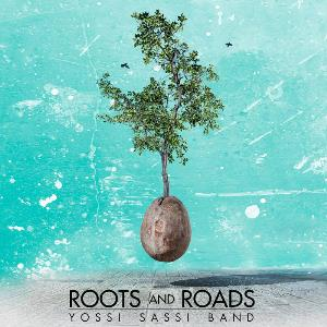 Yossi Sassi Roots and Roads album cover