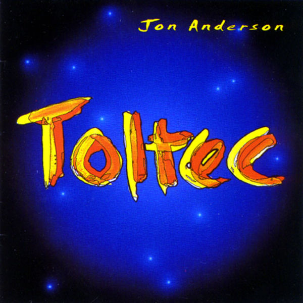 Jon Anderson - Toltec  CD (album) cover