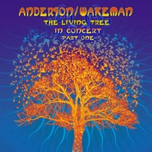 Jon Anderson The Living Tree In Concert Part One (Anderson/Wakeman) album cover