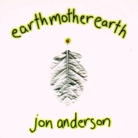 Jon Anderson - Earth Mother Earth  CD (album) cover