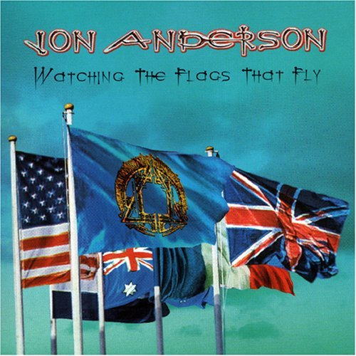 Jon Anderson Watching the Flags that Fly album cover