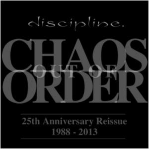 Discipline Chaos Out of Order - 25th Anniversary Reissue 1988 - 2013 album cover