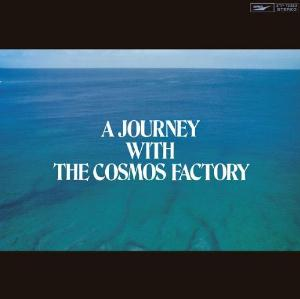 Cosmos Factory A Journey with the Cosmos Factory album cover