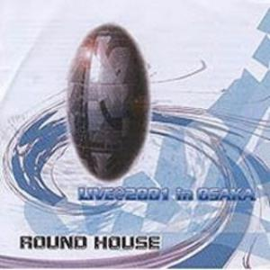 Round House Live In Osaka album cover