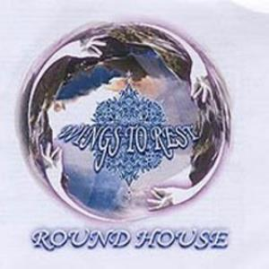 Round House Wings To Rest album cover