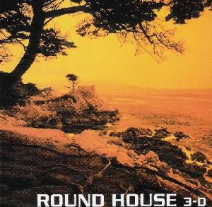 Round House 3-D album cover