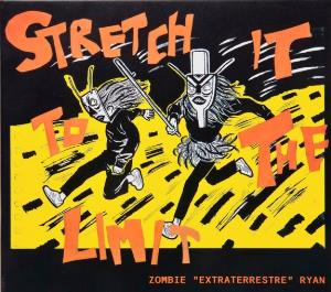 Stretch It To The Limit Zombie