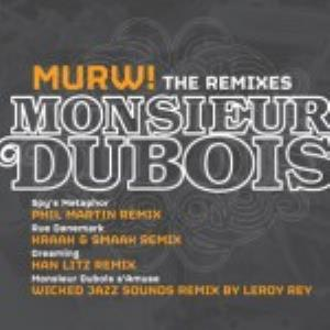 Monsieur Dubois Murw!  The Remixes album cover