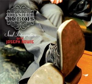 Monsieur Dubois Soul Integration album cover