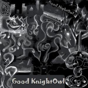 Good NightOwl Good KnightOwl album cover
