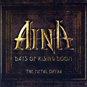 Aina - Days of Rising Doom - The Metal Opera CD (album) cover