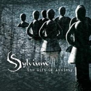 The Gift Of Anxiety by SYLVIUM album cover