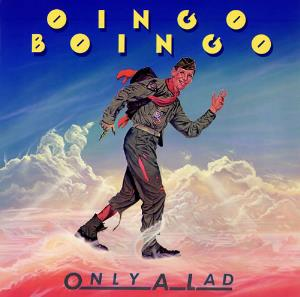 Oingo Boingo - Only A Lad CD (album) cover