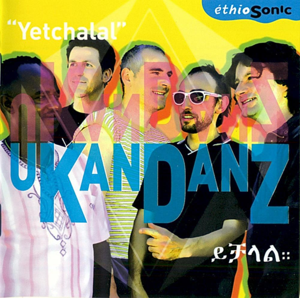 Yetchalal by UKANDANZ album cover