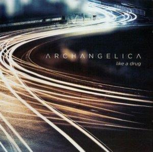 Archangelica - Like a Drug CD (album) cover