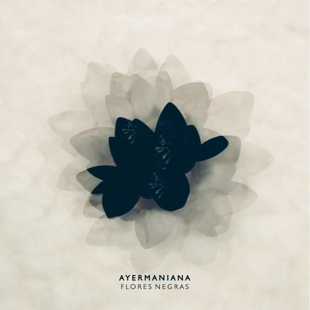 Ayermaniana Flores Negras album cover