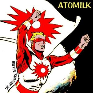The Outerspace Milkmen Atomilk album cover