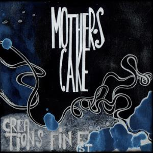 Mother's Cake Creation's Finest album cover