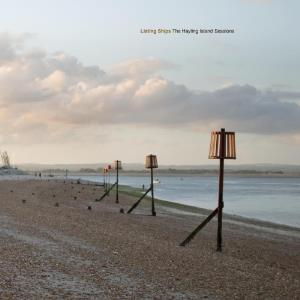 Listing Ships The Hayling Island Sessions album cover