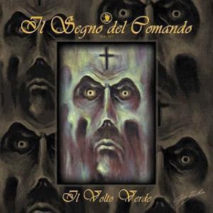 Il Volto Verde by SEGNO DEL COMANDO, IL album cover