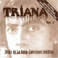Triana - Triana Vol. 2. Jes�s de la Rosa. Canciones in�ditas CD (album) cover