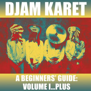Djam Karet A Beginner's Guide Volume 1 album cover