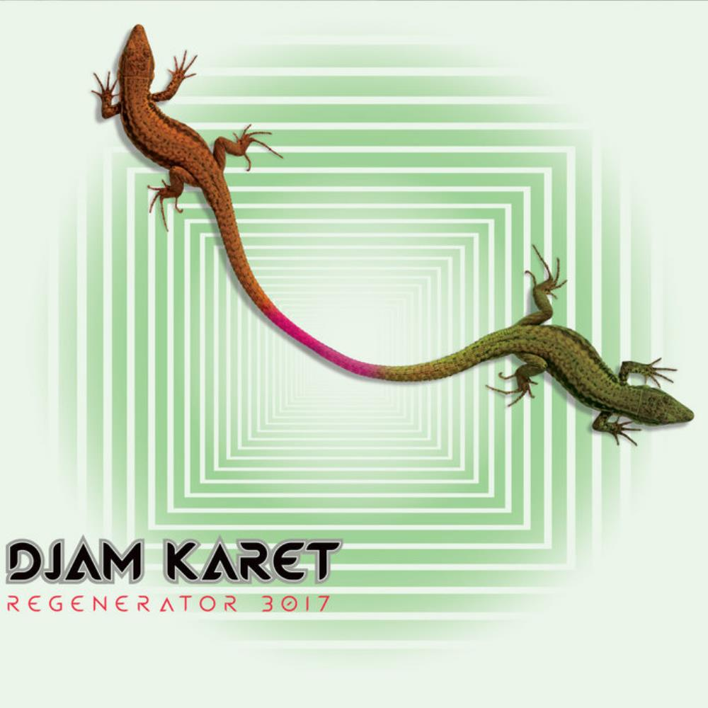 Regenerator 3017 by DJAM KARET album cover
