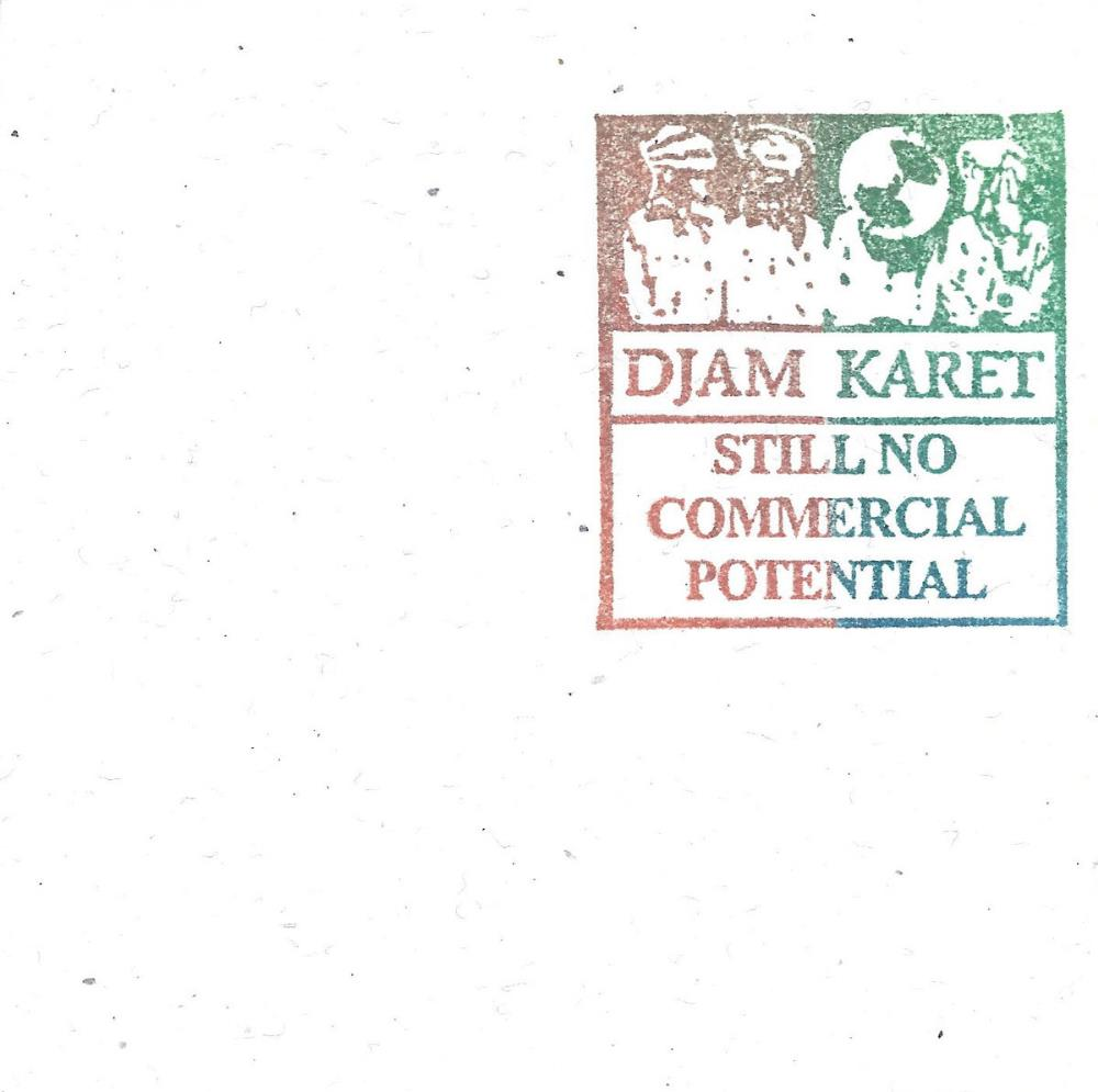 Still No Commercial Potential by DJAM KARET album cover