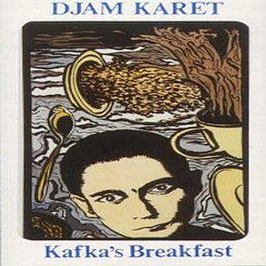 Djam Karet Kafka's Breakfast  album cover