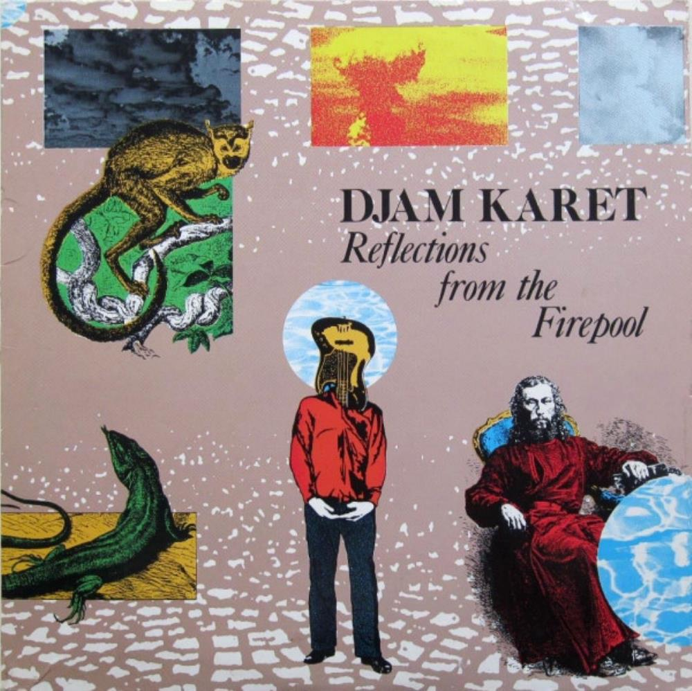Djam Karet - Reflections From The Firepool CD (album) cover