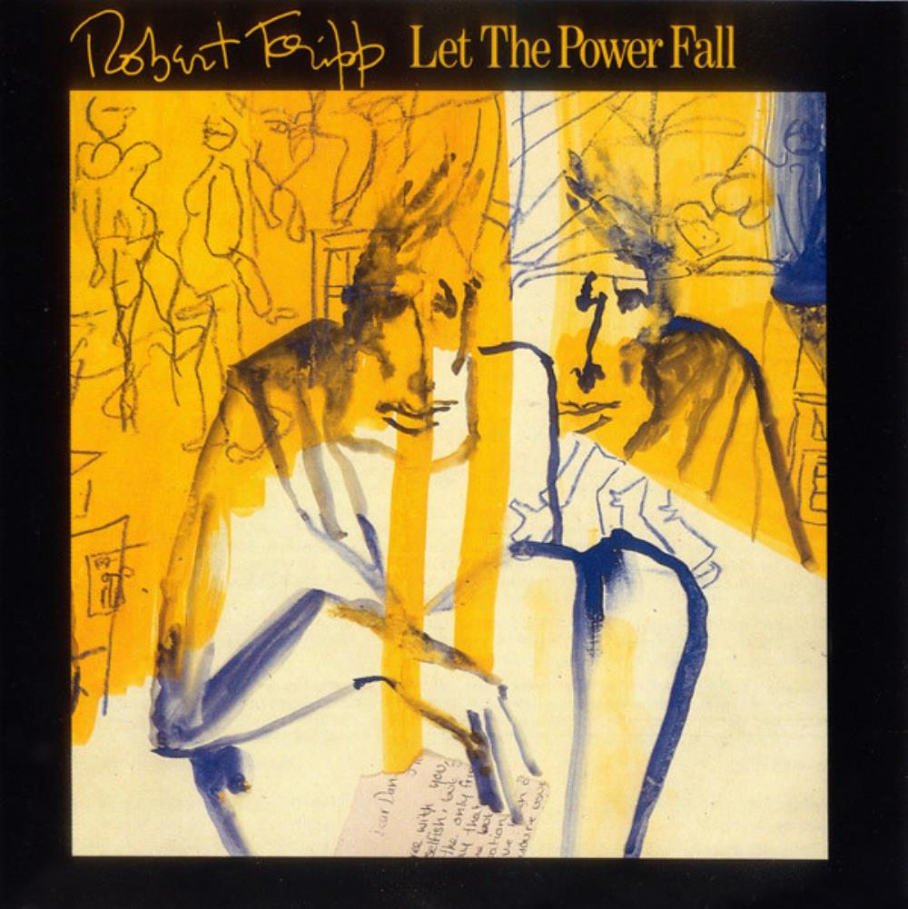 Robert Fripp - Let The Power Fall CD (album) cover