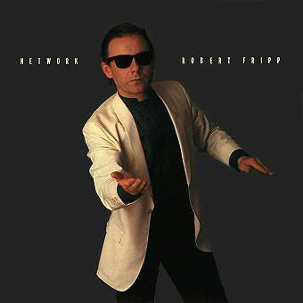 Robert Fripp Network album cover