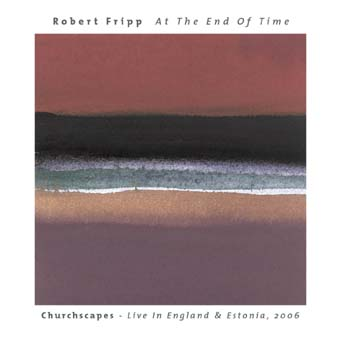 At The End Of Time by FRIPP, ROBERT album cover