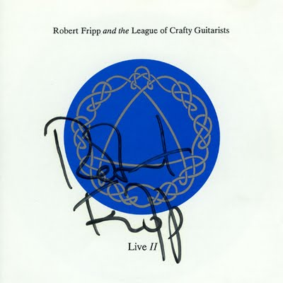 Robert Fripp - Robert Fripp & The League Of Crafty Guitarists - Live II CD (album) cover