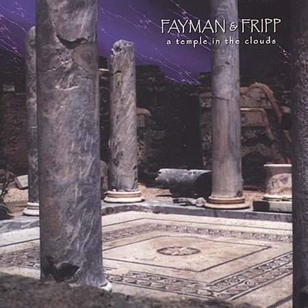 Robert Fripp A Temple In The Clouds album cover