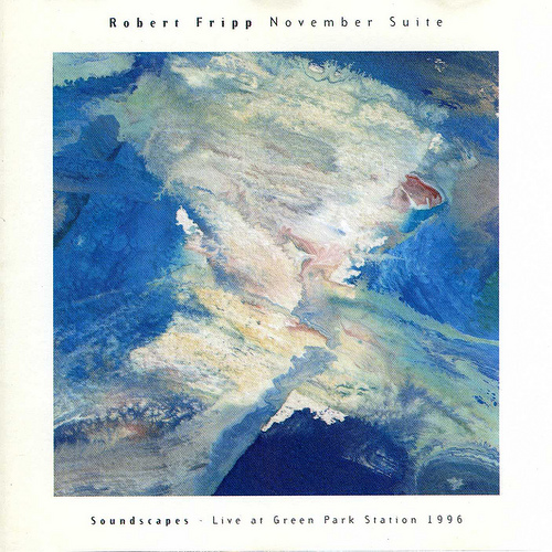 Robert Fripp - November Suite Live at Green Park Station CD (album) cover