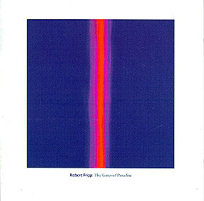 Robert Fripp - The Gates Of Paradise CD (album) cover