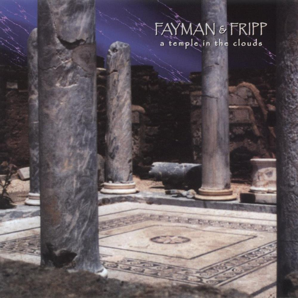 Robert Fripp - Robert Fripp & Jeffrey Fayman: A Temple In The Clouds CD (album) cover