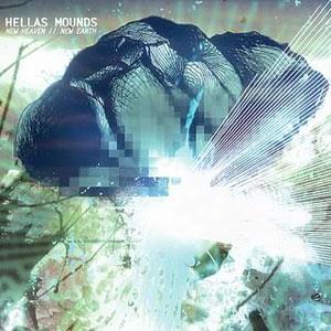 Hellas Mounds New Heaven // New Earth album cover