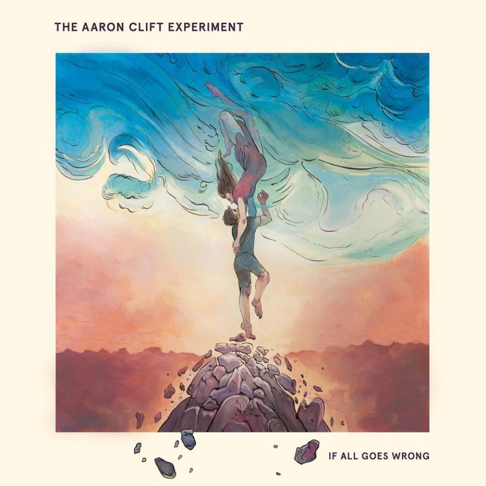 If All Goes Wrong by AARON CLIFT EXPERIMENT, THE album cover