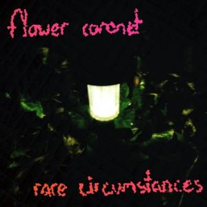 Flower Coronet Rare Circumstances album cover