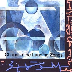 Mark Miller Chaos in the Landing Zones album cover