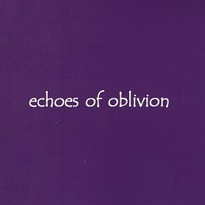 Echoes of Oblivion by MILLER, MARK album cover
