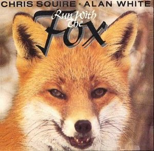 Chris Squire Run With The Fox (Chris Squire & Alan White) album cover