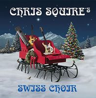 Chris Squire - Chris Squire's Swiss Choir CD (album) cover