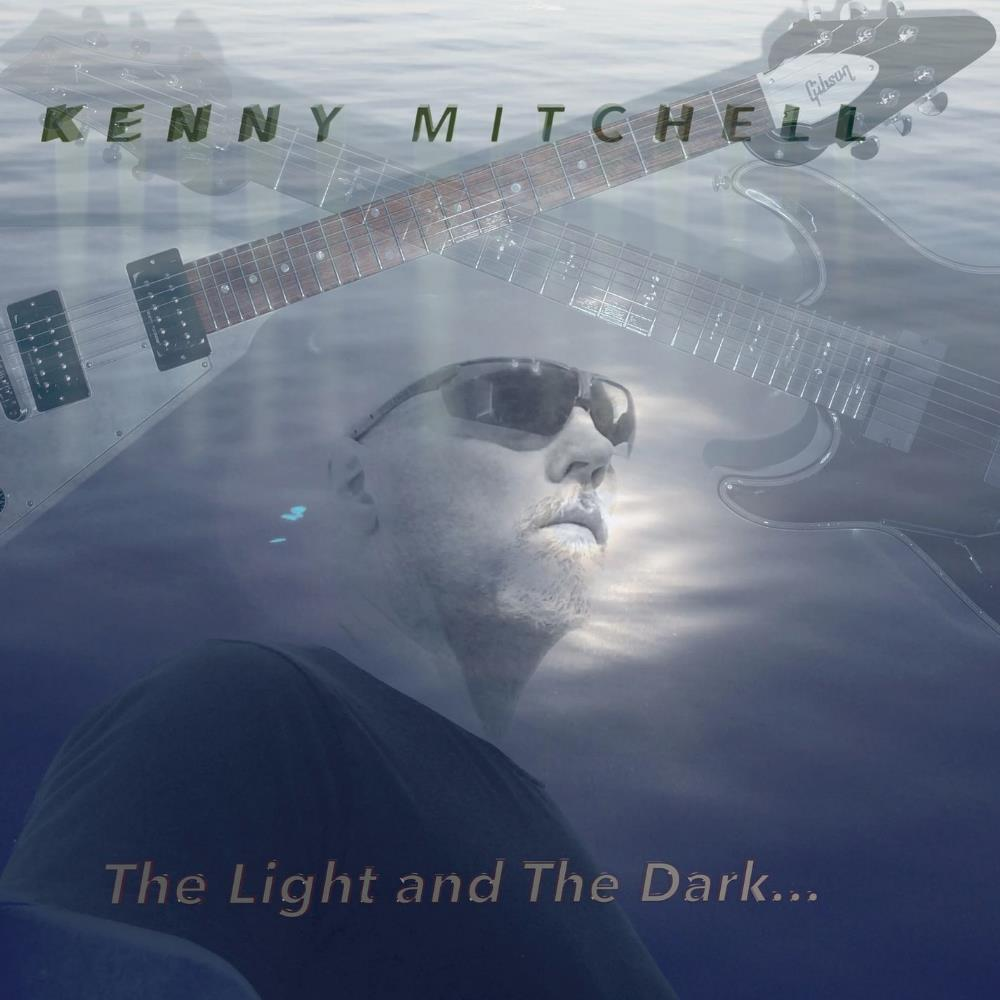The Light and The dark... by MITCHELL, KENNY album cover