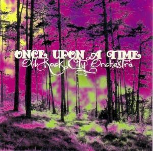Old Rock City Orchestra - Once Upon a Time CD (album) cover