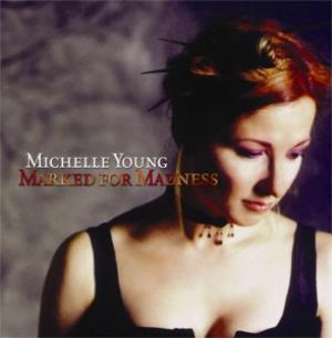 Michelle Young Marked for Madness album cover